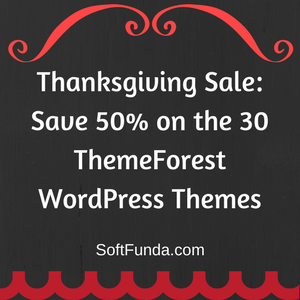Thanksgiving Sale Save 50% on the 30 ThemeForest WordPress Themes