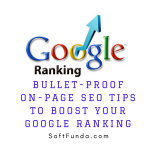 Bullet-Proof On-Page SEO Tips To Boost Your Google Ranking